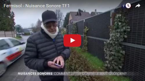 fermisol tf1,nuisances sonores,reportage TF1